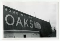 Home of the Oaks, Oakland Oaks ballpark, Oakland