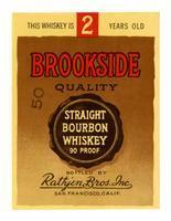 Brookside Quality straight bourbon whiskey, Rathjen Bros., San Francisco
