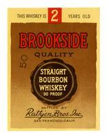 Brookside Quality straight bourbon whiskey, Rathjen Bros., San Francisco