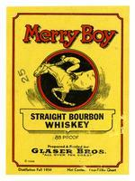 Merry Boy straight bourbon whiskey, Glaser Bros.