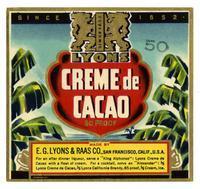 Lyons creme de cacao, E. G. Lyons & Raas Co., San Francisco
