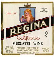 Regina California muscatel wine, Ellena Brothers, Etiwanda