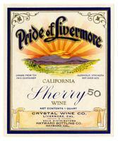 Pride of Livermore California sherry wine, Crystal Wine Co., Livermore