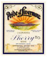 Pride of Livermore California sherry wine, Crystal Wine Co., Livermore