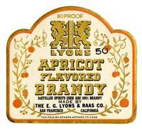 Lyons apricot flavored brandy, The E. G. Lyons & Raas Co., San Francisco