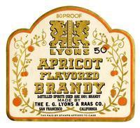 Lyons apricot flavored brandy, The E. G. Lyons & Raas Co., San Francisco