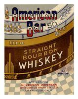 American Bar straight bourbon whiskey, McKesson Western Wholesale Drug Co., Los Angeles