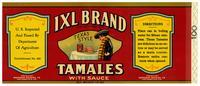 IXL Brand Texas style tamales with sauce, Workman Packing Co., San Francisco