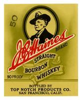 J. B. Haines Brand straight bourbon whiskey, Top Notch Products Co., San Francisco