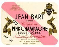 Jean Bart Brand California pink Champagne, Cella Wine Company, Fresno
