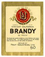 Lachman & Jacobi straight California brandy, Fruit Industries, Ltd.