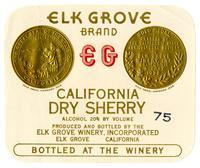 Elk Grove Brand California dry sherry, Elk Grove Winery, Elk Grove