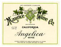 Angelica wine, Maurice Wine Co., San Francisco