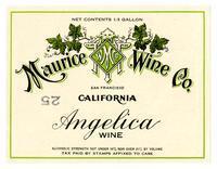Angelica wine, Maurice Wine Co., San Francisco
