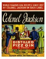Colonel Jackson Brand distilled fizz gin, Glaser Bros., San Francisco