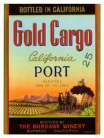 Gold Cargo California port, The Burbank Winery, Burbank
