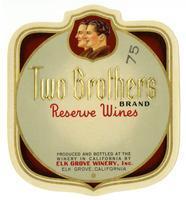 Two Brothers Brand reserve wines, Elk Grove Winery, Elk Grove