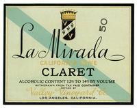 La Mirada California wine, Claret, Valley Vineyard Co., Los Angeles