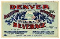 Denver Bottling Company cereal beverage, Milwaukee Brewery of San Francisco