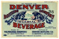 Denver Bottling Company cereal beverage, Milwaukee Brewery of San Francisco