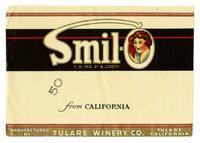 Smil-O from California, Tulare Winery Co., Tulare