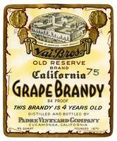 Vai Bros. Old Reserve Brand California grape brandy, Padre Vineyard Company, Cucamonga