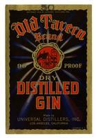 Old Tavern Brand dry distilled gin, Universal Distillers, Los Angeles