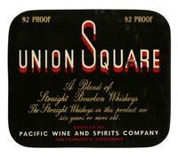 Union Square straight bourbon whiskey, Pacific Wine and Spirits Company, San Francisco